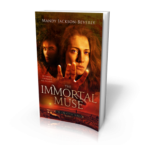 The Immortal Muse - book three of The Creative Series